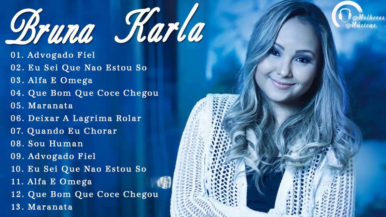 Bruna Karla- AS MELHORES (músicas mais tocadas) [[MÚSICA GOSPEL]]