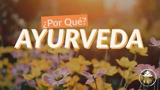 Qué es la medicina Ayurveda? Para qué Ayurveda?