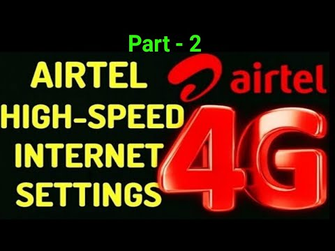 Airtel internet settings for android  Airtel internet setting for fast  internet 2019  Airtel apn 4g