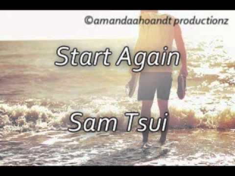 Start Again - Sam Tsui