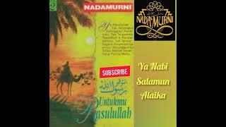 Download Nadamurni • Ya Nabi Salamun Alaik •