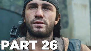 DAYS GONE Walkthrough Gameplay Part 26 - RED RILEY (PS4 Pro)