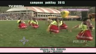 Campeon pukllay Andahuaylas 2013 (Brillantes de Tucubamba) La mar Ayacucho