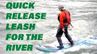 How to wear a leash river paddle boarding
