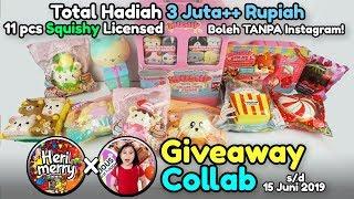 GIVEAWAY SQUISHY TOTAL 3 JUTA RUPIAH untuk 11 Orang Pemenang! | Collab Roselani Queen Tube