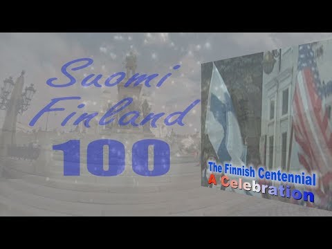 The Finnish Centennial:  A Celebration