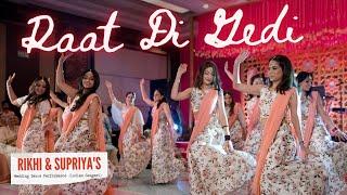 Raat Di Gedi | Rikhi & Supriya's Wedding Dance Performance | Ladies Sangeet