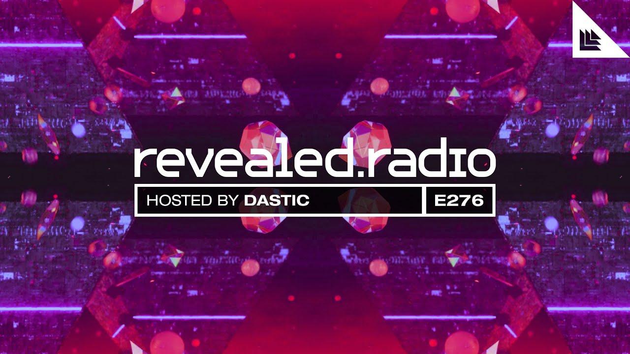Revealed Radio 276 - Dastic