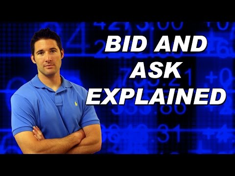 Bid and Ask Explained