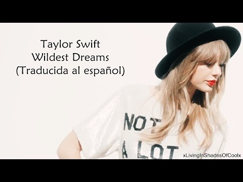 Taylor Swift - Wildest Dreams [Cover] (Traducida al español)