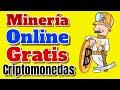 MINERIA de CRIPTOMONEDAS GRATIS Online Minar y Ganar Dinero por Internet 2021