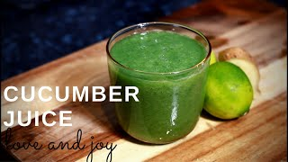 Start Drink A Glass of Cucumber Juice A Day, See what Happens to Your Body