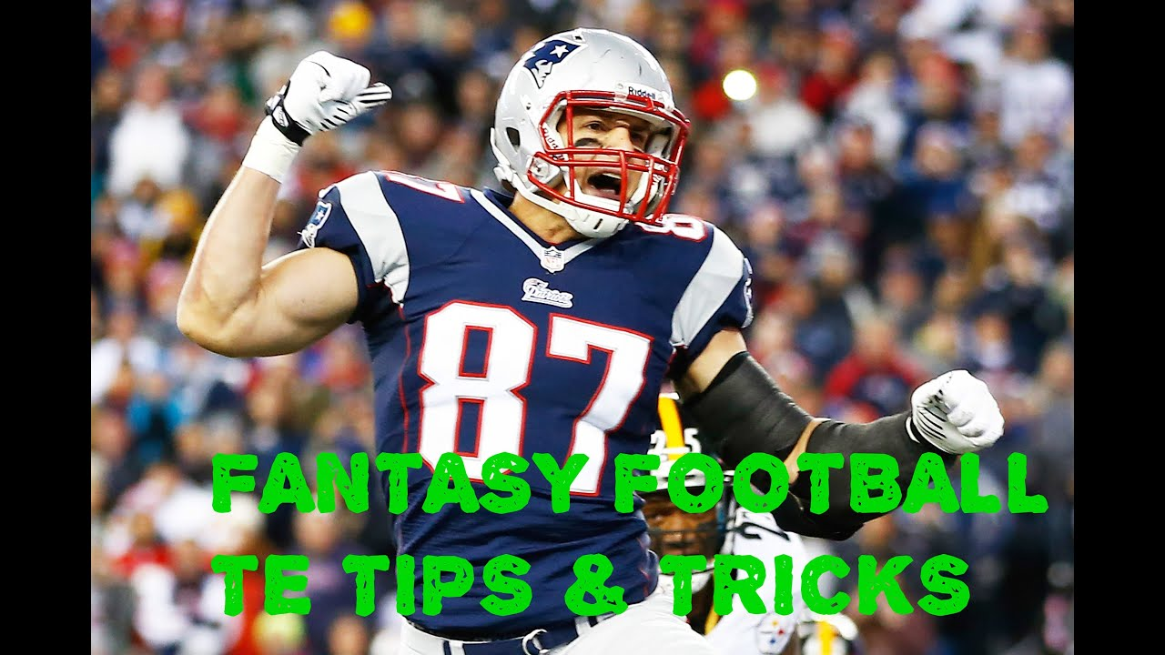Fantasy Football Tips Tricks NFL Tight End Rankings