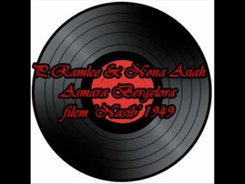 P.Ramlee & Nona Asiah - Asmara Bergelora 1949