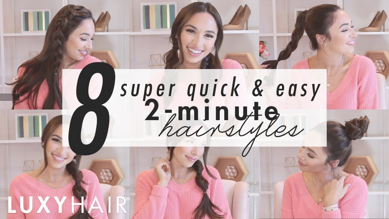 8 Super Quick & Easy Hairstyles - 2-Minute Looks For Work Or School | Luxy  Hair