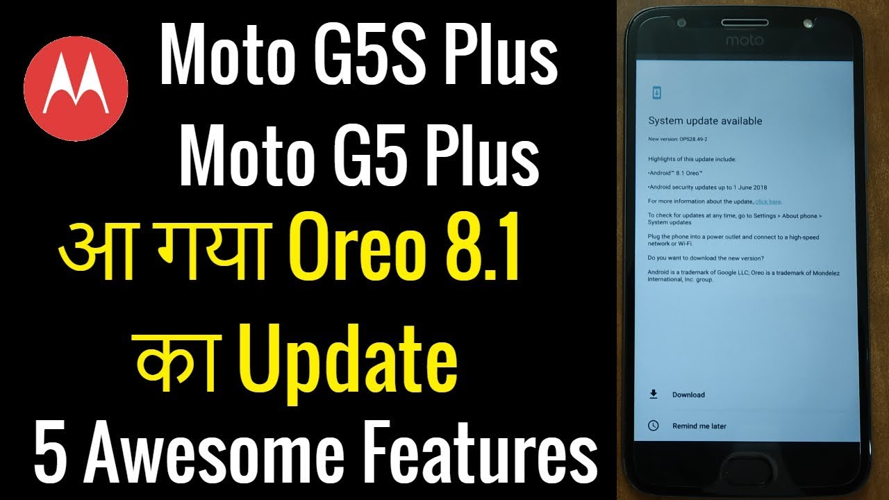 Moto G5S Plus Oreo 8 1 Official Update Roll Out for India with 5 Awesome  Features | Hindi