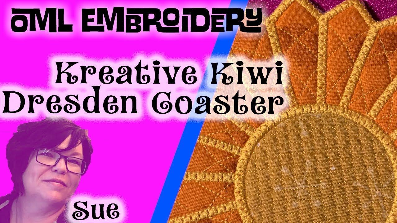 OML Sew Along: Kreative Kiwi Dresden Coaster (ITH) in the hoop!
