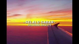 Download Lagu Shiffa Harun - Selalu Sabar (Lyrics) mp3