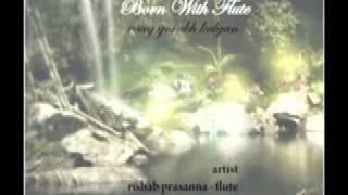 Indian bansuri flute maestro Rishab Prasanna - Raga Gorakh Kalyan - North Indian Classical Music