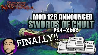 NEVERWINTER NEWS    MOD 12B UPDATE ANNOUNCED FOR CONSOLES!!! PS4 XBOX PC