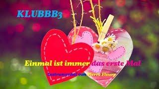 KLUBBB3 - Einmal ist immer das erste Mal - Instrumental von PIERRE FLEURY