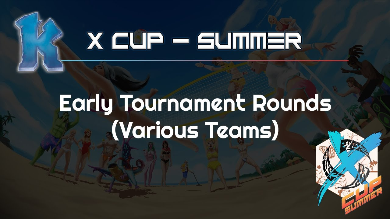 Early Rounds - X-Cup Summer Q1 - Heroes of the Storm