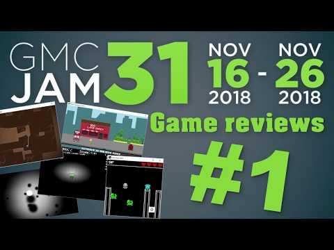 GMC JAM 31 - Games Review #1