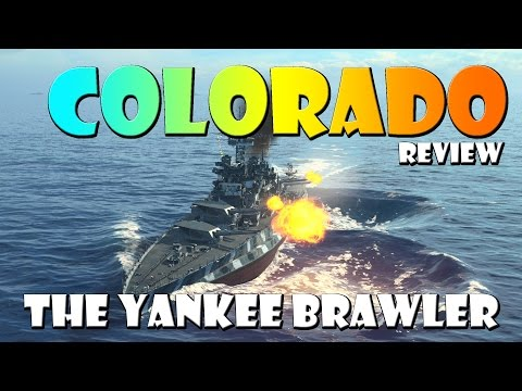 World of Warships - Colorado Review - The Yankee Brawler
