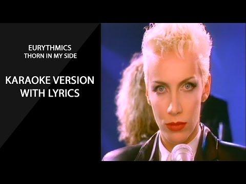 The Eurythmics  Thorn In My Side karaoke version with lyrics