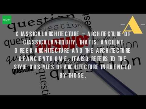 What Is Classicism Architecture?