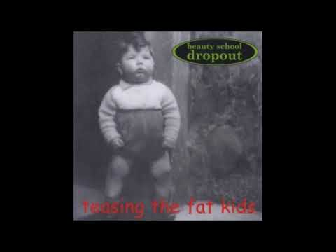 Beauty School Dropout - Teasing The Fat Kids (1999, punk pop - full album)