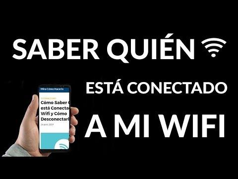 ¿Cómo Saber Quién está Conectado a mi Wifi y Cómo Desconectarlo?