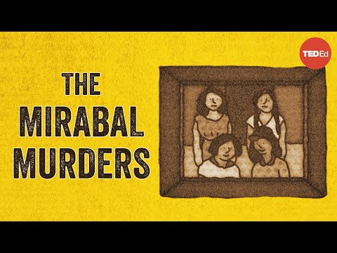 Video image: Who were Las Mariposas, and why were they murdered? - Lisa Krause