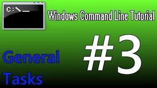 windows command line tutorial 3 general tasks