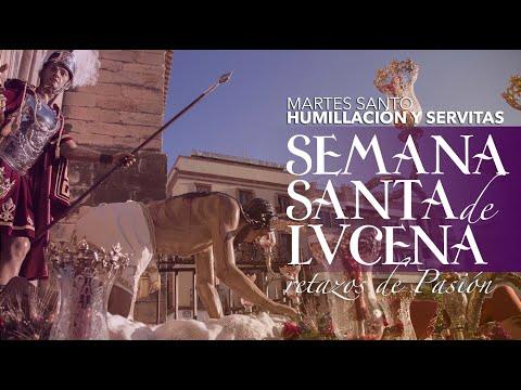 VÍDEO: Retazos de la Semana Santa de Lucena. Martes Santo: Humillación y Servitas