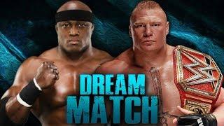 WWE Dream Match: BOBBY LASHLEY vs BROCK LESNAR | WWE2K18