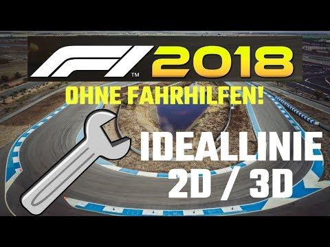 F1 2018 Ohne Fahrhilfen - Ideallinie - Tutorial Tipps Und Tricks - Deutsch/German