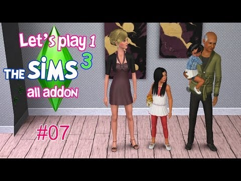Les SIMS 3 - Let's Play 1 #07 Des femmes irrésistibles !
