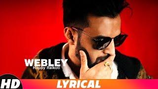 Webley   Lyrical Video   Happy Raikoti   Latest Punjabi Song 2018   Speed Records
