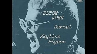 Elton John - Skyline Pigeon 1972 (With Lyrics!)