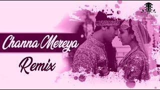 Channa Mereya - Remix - Sanket Gurav