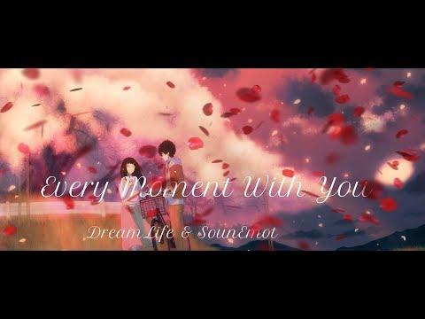 DreamLife & SounEmot - Every Moment With You (Original Mix)[Abora Recordings]