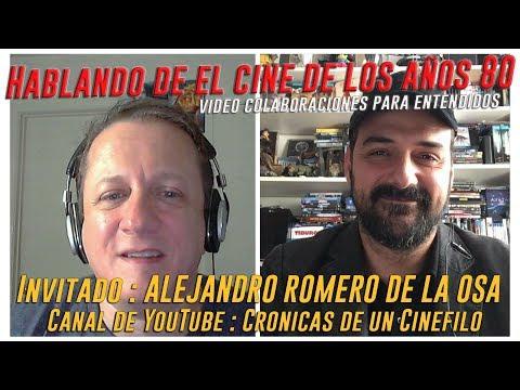 Colaboraciones con YouTubers - Invitado: Alejandro Romero de la Osa - Tema: El cine de los años 80