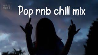 Pop rnb chill mix - Khalid, Justin Bieber