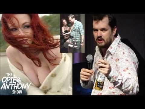 Opie & Anthony Justine Joli vs Drunk Jim Jefferies