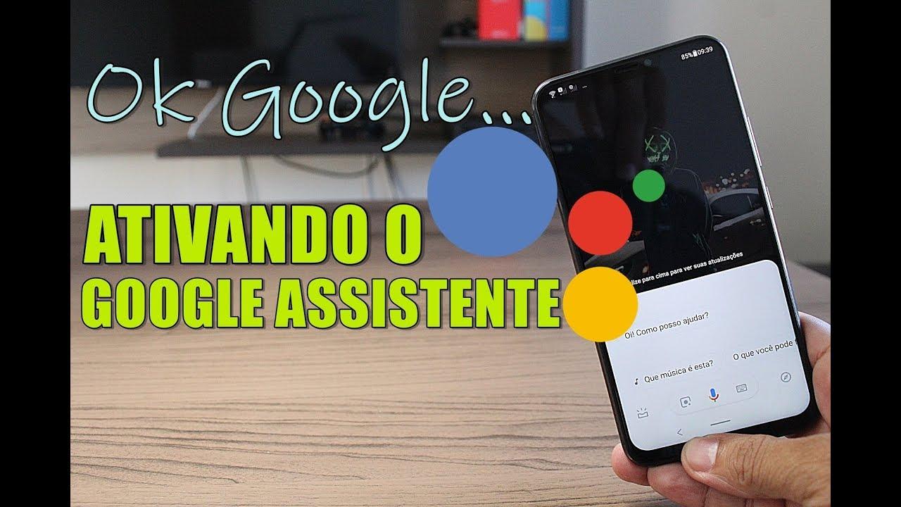 Como Ativar O Ok Google Assistente De Voz Do Android Youtube