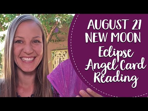 August 21st New Moon Eclipse Angel Card Reading!