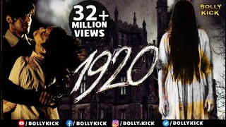 1920 Full Movie | Hindi Movies 2019 Full Movie | Horror Movies | Rajneesh Duggal | Adah Sharma |
