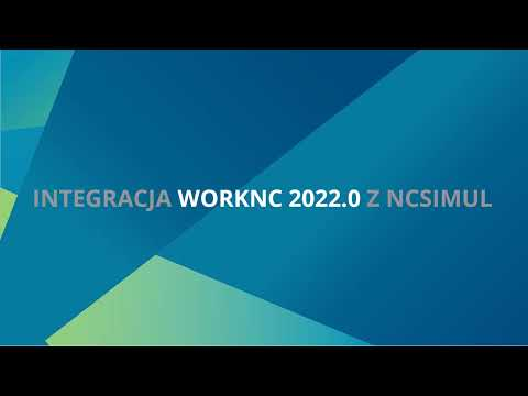 WORKNC | Integracja z NCSIMUL - Tutorial
