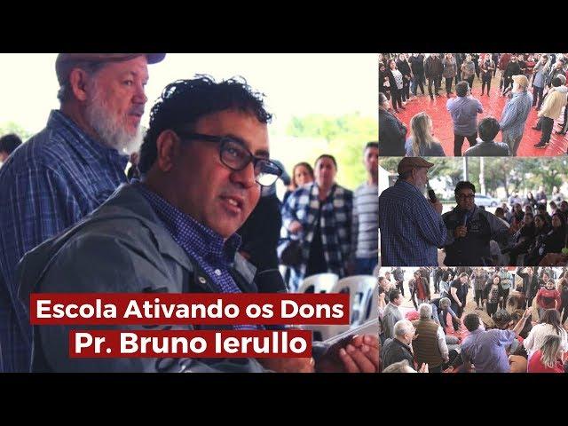 Escola Ativando os Dons - Pr. Bruno Ierullo - Tenda da Benção